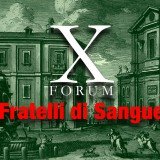 X Forum «Fratelli di Sangue»